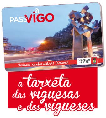 Tarjeta Passvigo La Tarjeta De Las Viguesas Y Los Vigueses